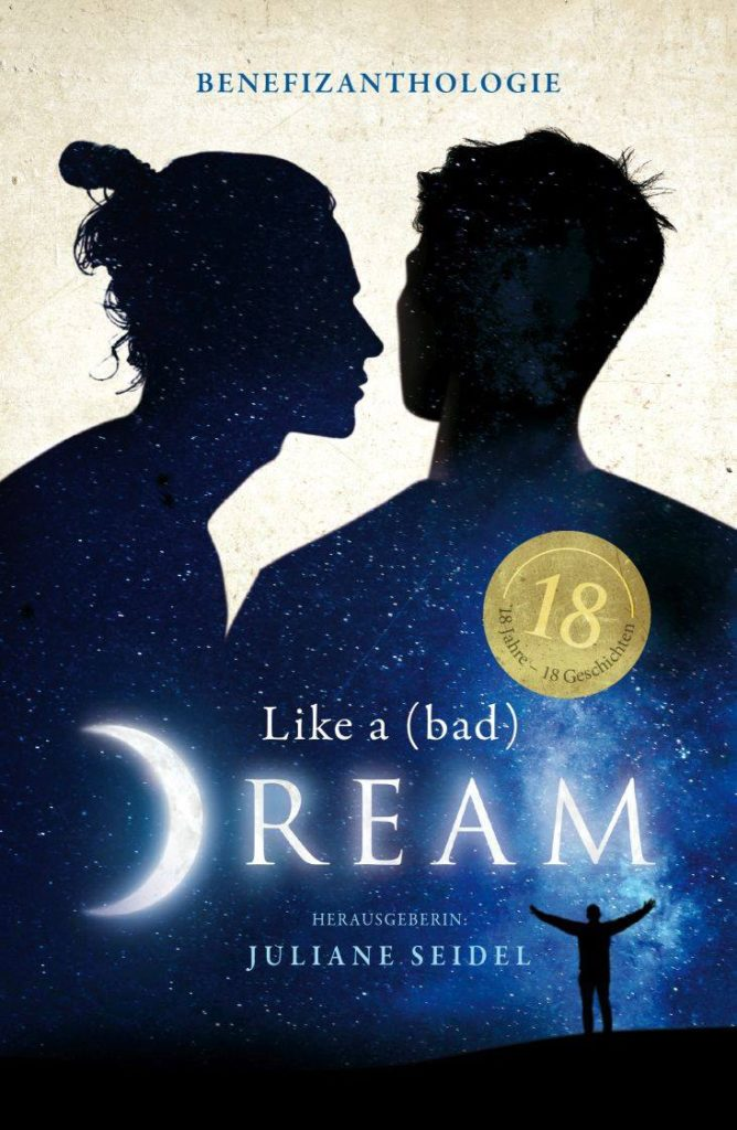 Buchcover der Anthologie Like A (bad) Dream; Silhouette von 2 Männern, in der ein Nachthimmel abgebildet ist.