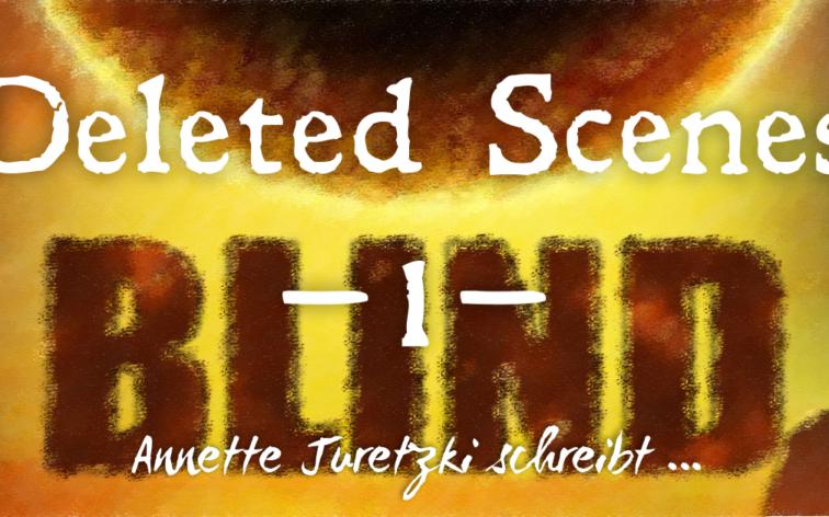 Blind Sternenbrand Deleted Scenes Banner